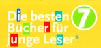 DIE BESTEN 7 - Bücher für junge Leser / Februar 2013