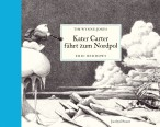 Kater Carter fährt zum Nordpol