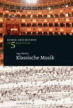 Kurze Geschichte Klassische Musik