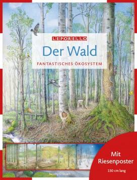Das Leporellobuch: Der Wald