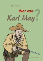 Wer war Karl May?