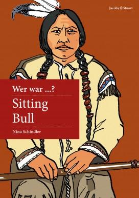 Wer war Sitting Bull?