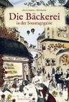 u1_die-baeckerei-in-der-sonntagsgasse_srvb