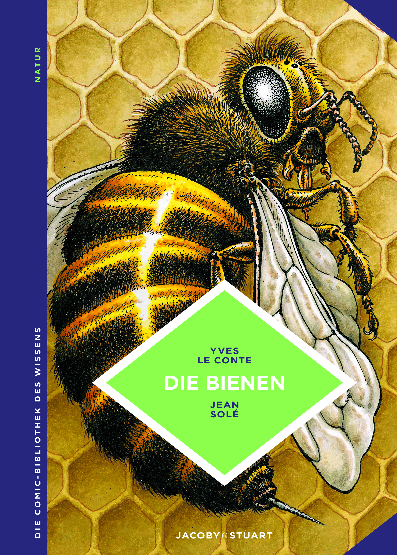 Die Comic Bibliothek Des Wissens Die Bienen Verlagshaus