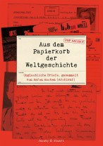 Aus dem Papierkorb –Cover fake_praegung.indd
