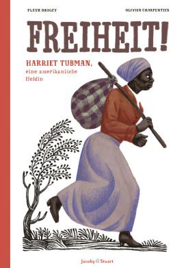 FREIHEIT_HARRIET-TUBMAN_Cover_Final.indd